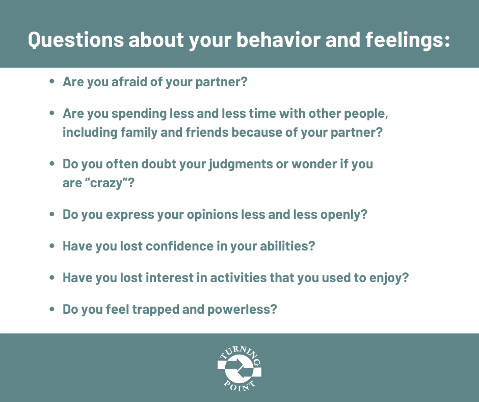 Questions about your behavior and feelings in an abusive relationship.